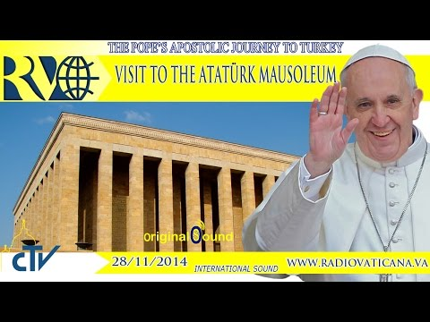 Pope Francis in Turkey - Visit to the Atatürk Mausoleum - 2014.11.28