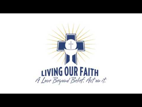 Living Our Faith - Holy Week 2017