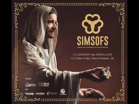 I SIMSOFS Simpósio de Solidariedade de Feira de Santana - Quinta - 24/10/2019 - 19h30 (Último dia)