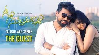 "Geetha Subramanyam || Telugu Web Series - ""The Guest"" - Wirally originals - YOUTUBE"
