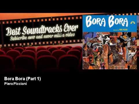 Piero Piccioni - Bora Bora - Part 1 - Bora Bora (1968)