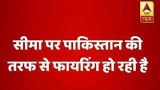 Pakistan opens fire in Jammu's Arnia and Samba sectors - ABPNEWSTV