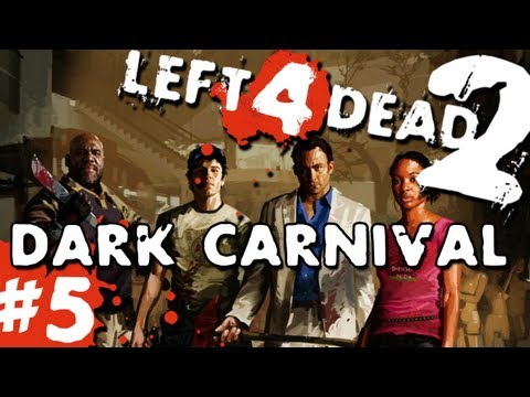 L4D2 Zombies Dark Carnival Pt.5 w GUNNS and Bentley
