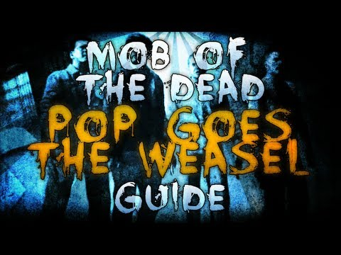 "Black Ops 2 ZOMBIES ""Mob of The Dead"" - ""POP GOES THE WEASEL"" - Easter Egg Achievement Guide!"