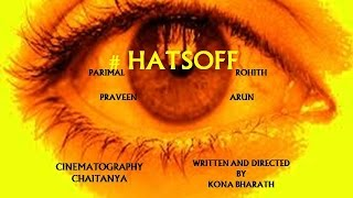 #HATSOFF    KONA BHARATH    A TELUGU SHORT FILM(WITH ENGLISH SUBTITLES) - YOUTUBE