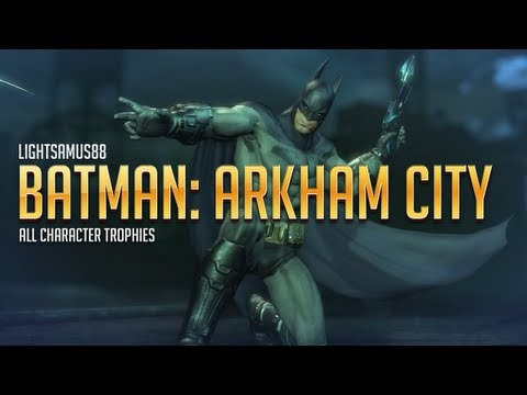 Batman Arkham City - ALL Character Trophies (Contains Spoilers)