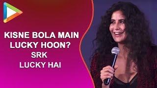 """Kisne Bola Main Lucky Hoon? SRK lucky hai"": Katrina when told she was LUCKY to get kissed by SRK - HUNGAMA"