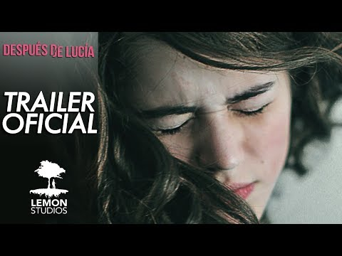Estreno nacional del filme &ldquo;Despu&eacute;s de Luc&iacute;a&rdquo;