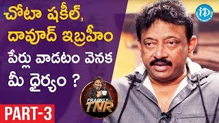Ram Gopal Varma Exclusive Interview Part#3 || Frankly With TNR || Talking Movies With iDream - IDREAMMOVIES