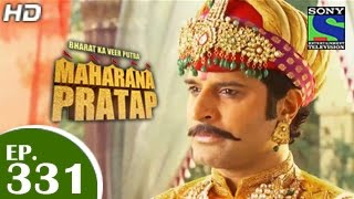 Maharana Pratap : Episode 331 - 17th December 2014