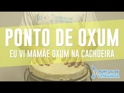 Ponto de Oxum - Eu vi mamãe Oxum na cachoeira