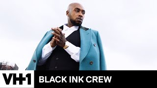 How To Be a Mogul: Ceaser's Boss Tips | Black Ink Crew - VH1