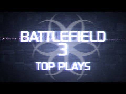 Hazard Cinema Top 10 Battlefield 3 Plays :: Episode 18