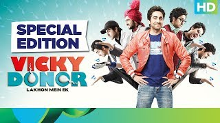 Vicky Donor | Special Edition | Ayushmann Khurrana, Yami Gautam, Annu Kapoor, John Abraham - EROSENTERTAINMENT