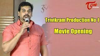 Trivikram Production No 1 Movie Opening - TELUGUONE