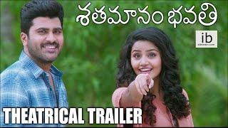 Shatamanam Bhavati theatrical trailer | Shatamanam Bhavati trailer - idlebrain.com - IDLEBRAINLIVE