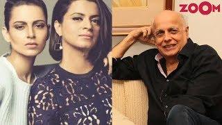 Kangana Ranaut's sister Rangoli ACCUSES Mahesh Bhatt of physically harassing Kangana - ZOOMDEKHO