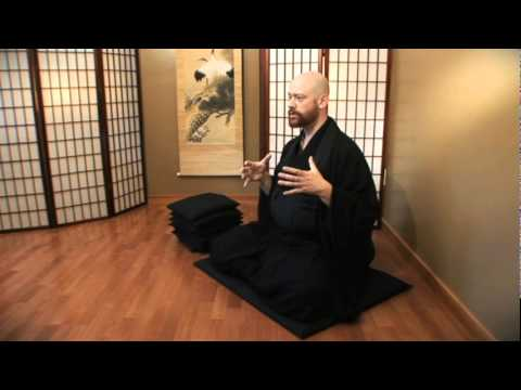 Orientation to Zen 01 - Zazen (Zen Meditation)