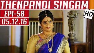 Thenpandi Singam 05-12-2016 Kalaignar TV Serial Episode 58
