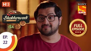 Bhakharwadi - Ep 22 - Full Episode - 12th March, 2019 - SABTV