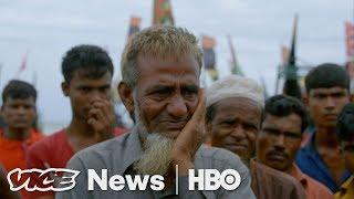 We Spoke To Rohingya Muslims Fleeing Ethnic Cleansing In Myanmar (HBO) - VICENEWS