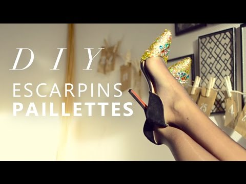 JOUR 12 : TUTO ESCARPINS À PAILLETTES - GLITTER HIGH HEEL SHOES DIY
