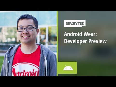 DevBytes - Android Wear: Developer Preview