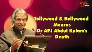 Bollywood & Tollywood Mourns Dr APJ Abdul Kalam's Death - TELUGUONE