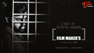 Film Makers (A Pain in a Note) A Heart Touching Video | By Srinivas Konduru - TELUGUONE
