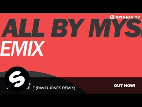 DubVision - All By Myself (David Jones Remix)