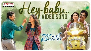 Hey Babu Video Song || Devadas Songs || Nagarjuna, Nani, Rashmika, Aakanksha Singh - ADITYAMUSIC