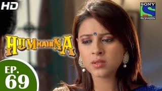 Hum Hain Na : Episode 69 - 17th December 2014