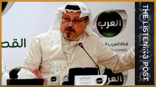 🇸🇦 Covering the disappearance of Jamal Khashoggi | The Listening Post (Full) - ALJAZEERAENGLISH