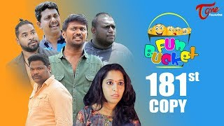 Fun Bucket | 181st Episode | Funny Videos | Telugu Comedy Web Series | Harsha Annavarapu | TeluguOne - TELUGUONE