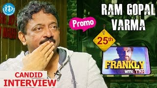 Ram Gopal Varma #RGV Exclusive Interview - Promo || Frankly With TNR || Talking Movies with iDream - IDREAMMOVIES