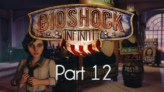 BioShock Infinite: Part 12 — Ghost Busters!