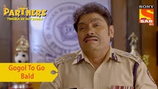 Your Favorite Character | Gogol To Go Bald | Partners Trouble Ho Gayi Double - SABTV
