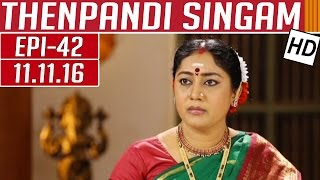 Thenpandi Singam 11-11-2016 Kalaignar TV Serial Episode 42