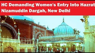 Plea In Delhi High Court Demanding Women's Entry Into Nizamuddin Dargah - NEWSXLIVE