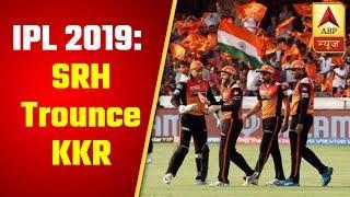 IPL 2019, Super Sunday: SRH trounce KKR, RCB deny CSK 'Play-off birth' - ABPNEWSTV