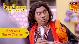 Your Favorite Character | Gogol Plays A Snake Charmer | Partners Trouble Ho Gayi Double - SABTV