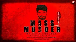 Mass Murder | Telugu Shortfilm |by Bava Bammaridhi | Sai prakash | Antony raj | MC Rizwan - YOUTUBE