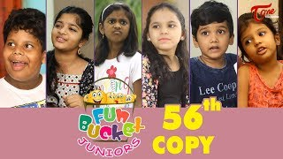Fun Bucket JUNIORS | Episode 56 | Kids Funny Videos | Comedy Web Series | By Sai Teja - TeluguOne - TELUGUONE