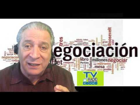 TVRadioMiami - Conozca formulas de negociación para obtener el resultado que busca.