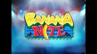 Banana Nite June 14 2013 Replay