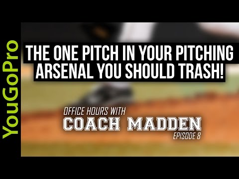 The ONE PITCH in your pitching arsenal you should TRASH!  [Office Hours with Coach Madden] Ep.98