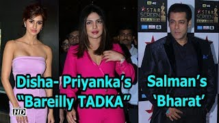 "Disha & Priyanka's ""Bareilly TADKA"" in Salman's 'Bharat' - IANSINDIA"