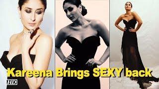 Kareena a Flawless Beauty | Brings back SEXY in black - IANSINDIA