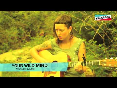Molasses Gospel - Your Wild Mind