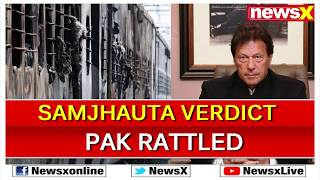 2007 Samjhauta Express Bombings Verdict: Pakistan Doubts On NIA's Credibility - NEWSXLIVE